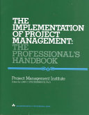The Implementation Of Project Management