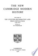 The New Cambridge Modern History: The counter-reformation and price revolution, 1559-1610, edited by R. B. Wernham