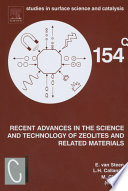 Recent Advances in the Science and Technology of Zeolites and Related Materials