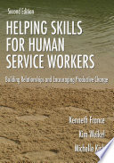 Helping Skills for Human Service Workers Book