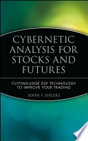 Cybernetic Analysis for Stocks and Futures