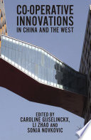 Co Operative Innovations In China And The West Book PDF