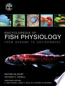 """Encyclopedia of Fish Physiology: From Genome to Environment"" by Anthony P. Farrell"