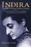 Indira: The Life of Indira Nehru Gandhi Pdf/ePub eBook