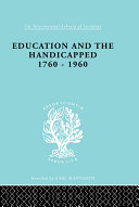 Education and the Handicapped 1760 - 1960