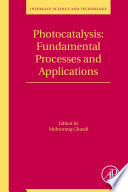 Photocatalysis  Fundamental Processes and Applications