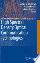 High Spectral Density Optical Communication Technologies Book