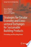 Strategies for Circular Economy and Cross sectoral Exchanges for Sustainable Building Products Book