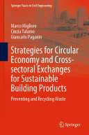 Strategies for Circular Economy and Cross sectoral Exchanges for Sustainable Building Products