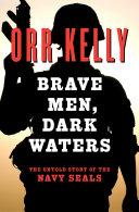 Brave Men, Dark Waters ebook