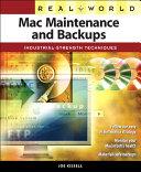 Real World Mac Maintenance and Backups