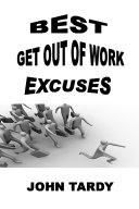 BEST GET OUT OF WORK EXCUSES