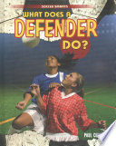 What Does a Defender Do