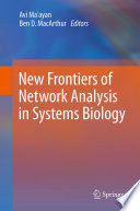 New Frontiers of Network Analysis in Systems Biology Book