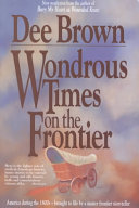 Wondrous Times on the Frontier