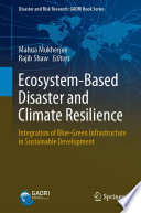 Ecosystem Based Disaster and Climate Resilience