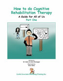 How to Do Cognitive Rehabilitation Therapy