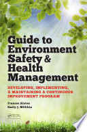 Guide to Environment Safety and Health Management