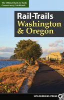 Rail Trails Washington and Oregon