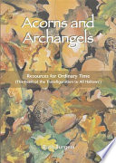 Acorns and Archangels