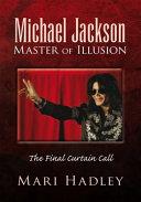 Michael Jackson Master of Illusion Pdf/ePub eBook
