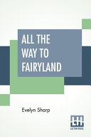 All The Way To Fairyland Online Book