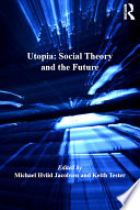 Utopia  Social Theory and the Future