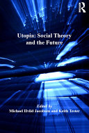 Pdf Utopia: Social Theory and the Future Telecharger