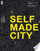 Self-initiated urban living and architectural interventions