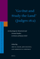 'Go Out and Study the Land' (Judges 18:2)