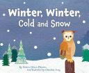 Winter, Winter, Cold and Snow [Pdf/ePub] eBook