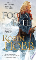 """""""Fool's Fate: The Tawny Man Trilogy Book 3"""" by Robin Hobb"""