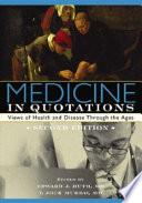 Medicine in Quotations