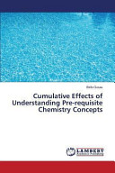 Cumulative Effects of Understanding Pre Requisite Chemistry Concepts Book