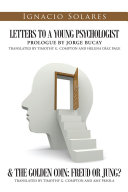 Pdf Letters to a Young Psychologist & The Golden Coin: Freud or Jung?