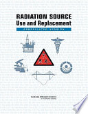 Radiation Source Use and Replacement