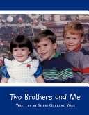 Two Brothers and Me
