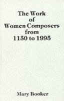 The Work of Women Composers from 1150 to 1995