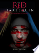 The Red Harlequin   Book 1 of Masks and Chromes