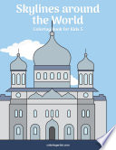 Skylines around the World Coloring Book for Kids 5