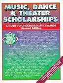 Music  Dance   Theater Scholarships
