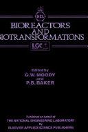 Bioreactors and Biotransformations