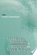 Modeling Complexity in Economic and Social Systems Book