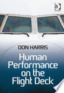 """Human Performance on the Flight Deck"" by Professor Don Harris"