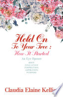 Hold on to Your Tree: How It Started