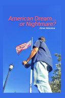 American Dream   or Nightmare