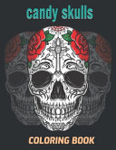 Candy Skulls Coloring Book