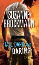Tall, Dark and Daring: The Admiral's Bride (Tall, Dark and Dangerous, Book 8) / Identity: Unknown (Tall, Dark and Dangerous, Book 10)