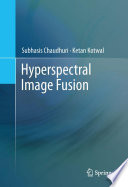 Hyperspectral Image Fusion Book