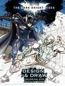 The Dark Knight Rises  Design and Draw